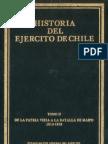 Historia del Ejército de Chile. Tomo II. De la Patria Vieja a la batalla de Maipo 1810-1818.