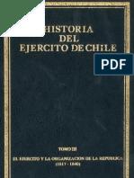 Historia del Ejército de Chile. Tomo III. El Ejército y la organización de la república (1817-1840).