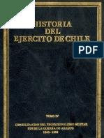 Historia del Ejército de Chile. Tomo IV. Consolidación del profesionalismo militar. Fin de la guerra de Arauco 1840-1883.