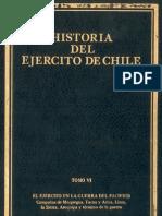 Historia del Ejército de Chile. Tomo VI. El Ejército en la Guerra del Pacífico.