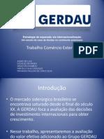 Apresentação Gerdau - ED
