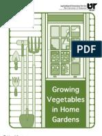 Gardening) Growing Vegetables in Home Gardens