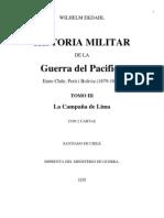 Historia Militar de la Guerra del Pacífico. Entre Chile, Perú y Bolivia (1879-1883). T.III. La Campaña de Lima. (1919)