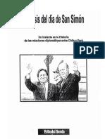 La crísis del día de San Simón. Un instante en la historia de las relaciones diplomáticas entre Chile y Perú. (2006)