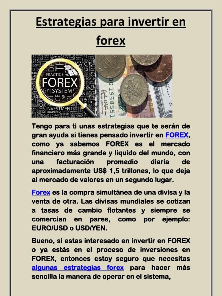 Forex: Cómo Invertir y Estrategias
