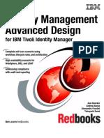 Identity Management Advanced Design for IBM Tivoli Identity Manager Sg247242