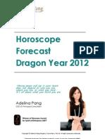 2012 Zodiac Forecast (Adelina Pang)