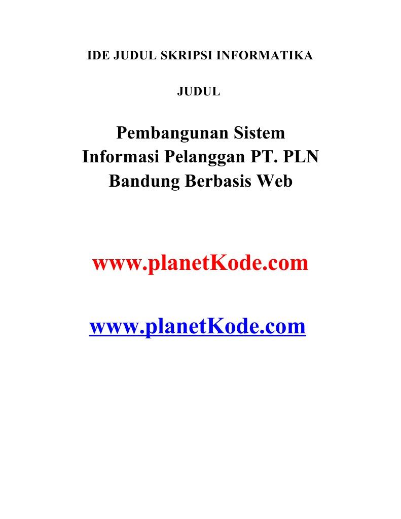 Contoh Skripsi Pembangunan Sistem Informasi Pelanggan Pt Pln