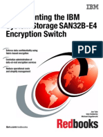 Implementing the IBM System Storage SAN32B-E4 Encryption Switch - Sg247922
