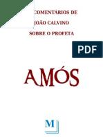 38612001 Calvino Comentario Amos Monergismo