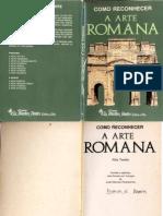 Como Reconhecer a Arte Romana - Alda Tarella