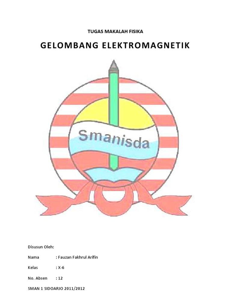 Tugas Makalah Fisika Gelombang Elektromagnetik