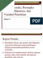 Minggu-3 (Kajian Pustaka, Rerangka Teoritis, Hipotesis