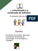 A comunicação e a construção do indivíduo_Area Integração