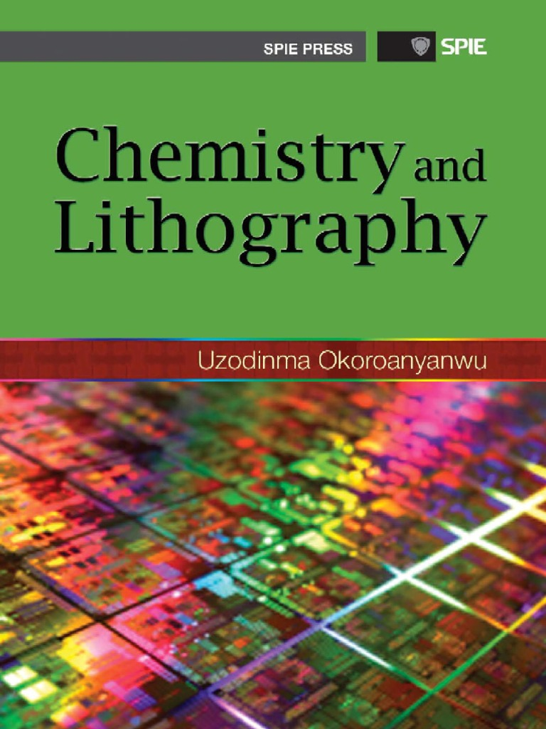 Chemistry And Lithography Photolithography Lithography