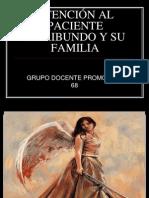 ATENCIÓN AL PACIENTE MORIBUNDO Y SU FAMILIA