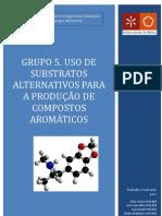 Grupo 5 - Uso de substratos alternativos para a produção de compostos aromáticos