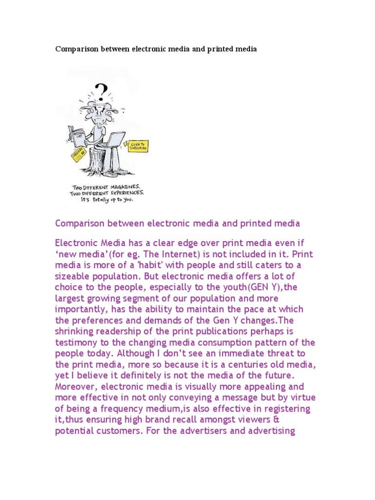 print vs electronic media Social communication - print media versus electronic media my account preview preview print media versus print media vs digital media: is one better than the.