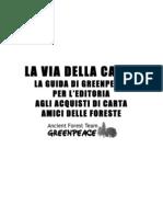 Green Peace - La via Della Carta