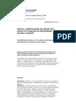 Fatores condicionantes da adesão dos alunos ao Programa de Alimentação Escolar no Brasil1