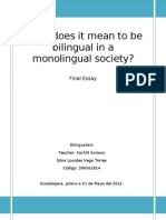 What Does It Mean to Be Bilingual in a Monolingual Society