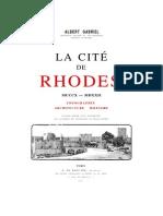 La Cité de Rhodes, Topographie, Architecture Militaire (Gabriel Albert, Paris 1921)