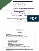 Gestaltung der Verfahren zur Vergabe der Konzessionen für das Strom- und Gasnetz sowie die Fernwärmeversorgungundzur Auswahl von Unternehmen für Kooperationen im Bereich der Energieversorgung