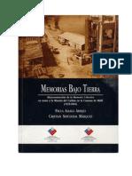Memorias bajo tierra. (Re)construccion de la memoria colectiva en torno a la mineria del carbón en la Comuna de Mafíl (1935-2001). (2009)