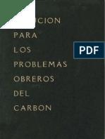 Solución para los problemas obreros del carbón. Discurso en la Cámara de Diputados. (1950)