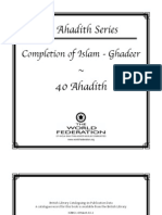 40 Ahadith Series - Completion of Islam - Ghadeer