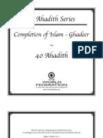 40 Ahadith Series - Completion of Islam - Ghadeer