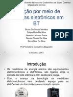 Medição por meio de sistemas eletrônicos em BT