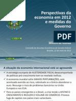 Perspectivas da economia em 2012 e medidas do Governo