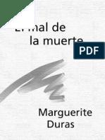 Marguerite Duras - El Mal de La Muerte