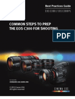 EOS C300 Best Practices Canon USA