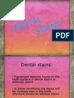 Dental Stains