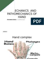 Bio Mechanics and Pa Tho Mechanics of Hand