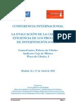 LA EVALUACIÓN DE LA CALIDAD Y EFICIENCIA DE LOS PROGRAMAS DE INTERVENCIÓN SOCIAL
