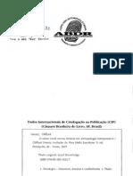 GEERTZ, Clifford, O senso comum como sistema cultural. in. _______ O Saber local, Novos estudos em antropologia interpretativa, Petrópolis, Vozes, 1997. (1)