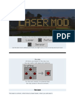 The Basic of the Laser Mod Includes Three Types of Blocks