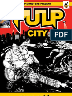 Pulp City Guide