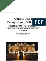 Arquitectura Paraguaya Villa Lina
