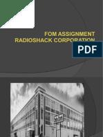 Fom Assignment -Radioshack Final