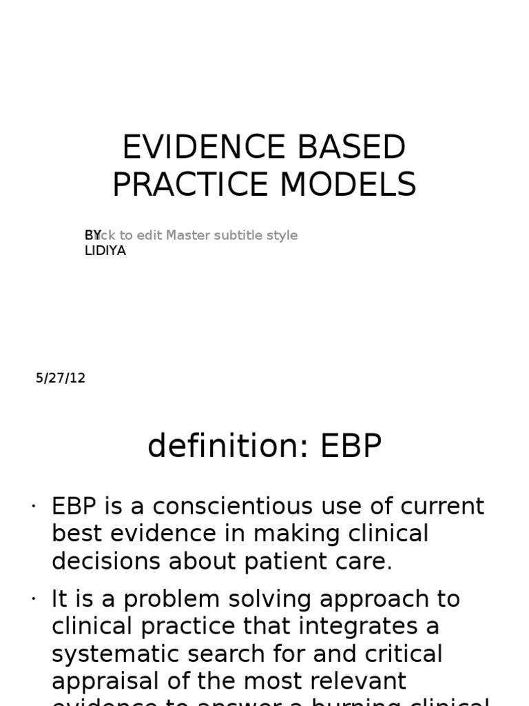 evidence based practice models | evidence based medicine | evidence