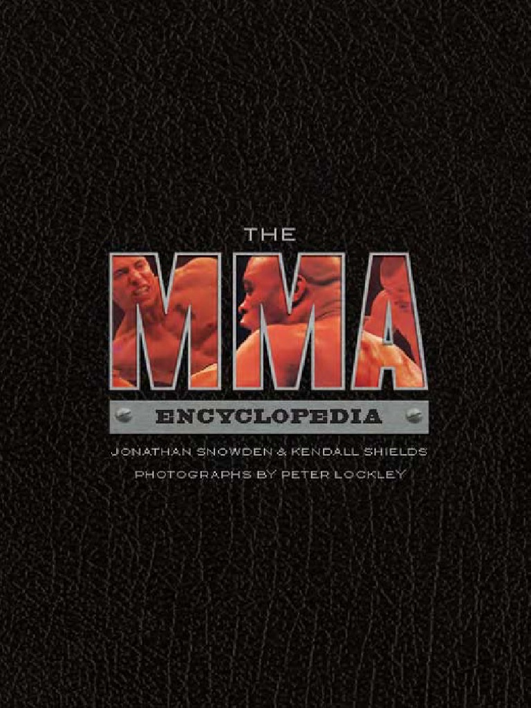 The MMA Encyclopedia | Mixed Martial Arts | Combat Sports