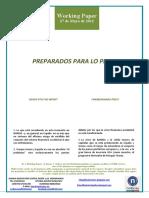 PREPARADOS PARA LO PEOR (Es) READY FOR THE WORST (Es) OKERRENERAKO PREST (Es)