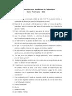 Lista de Exercícios sobre Metabolismo de Carboidratos - Fisioterapia 2012