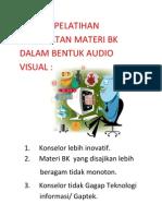 1.Tujuan Pelatihan Pembuatan Materi Bk Dalam Bentuk Audio Visual