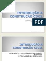 INTRODUÇÃO A CONSTRUÇÃO CIVIL-fotos