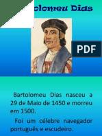 Bartolomeu Dias (Ana Sofia)